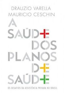Baixar A saúde dos planos de saúde – Os desafios da assistência privada no Brasil pdf, epub, eBook
