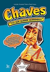 Baixar Chaves: foi sem querer querendo? pdf, epub, eBook