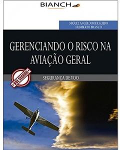 Baixar Gerenciando o Risco na Aviação Geral: Segurança de Voo pdf, epub, ebook