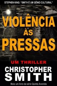 Baixar Violência às Pressas (Quinta Avenida) pdf, epub, eBook