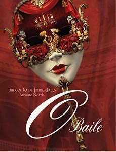 Baixar O Baile: Conto de Immortales pdf, epub, ebook