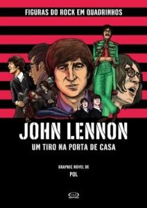 Baixar John Lennon: Um tiro na porta de casa (Figuras do Rock em Quadrinhos Livro 1) pdf, epub, eBook
