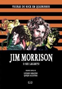Baixar Jim Morrrison: O Rei Lagarto (Figuras do Rock em Quadrinhos Livro 4) pdf, epub, eBook