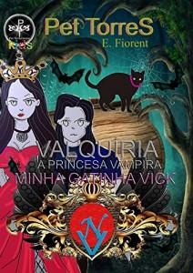 Baixar Valquíria – a princesa vampira Gibi : Minha gatinha Vick pdf, epub, eBook