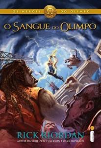 Baixar O sangue do Olimpo (Os heróis do Olimpo Livro 5) pdf, epub, eBook