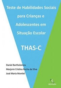 Baixar Teste de Habilidades Sociais para Crianças e Adolescentes em Situação Escolar: THAS-C pdf, epub, eBook