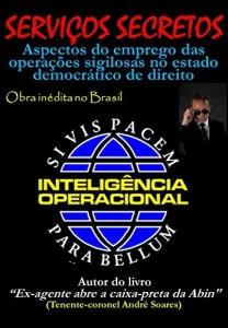 Baixar SERVIÇOS SECRETOS: Aspectos do emprego das operações sigilosas no estado democrático de direito pdf, epub, ebook