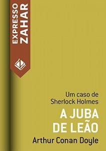 Baixar A juba de leão: Um caso de Sherlock Holmes pdf, epub, eBook