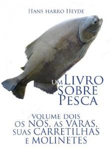 Baixar Nos, varas, carretilhas e molinetes (Um livro sobre pesca 2) pdf, epub, ebook