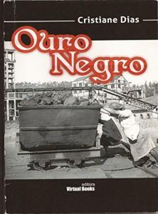 Baixar Ouro Negro pdf, epub, ebook