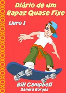 Baixar Diário de um Rapaz Quase Fixe pdf, epub, eBook