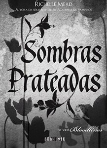 Baixar Sombras prateadas (Bloodlines) pdf, epub, eBook