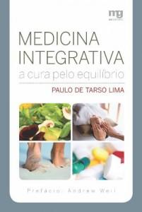 Baixar Medicina Integrativa – A Cura pelo Equilíbrio pdf, epub, ebook