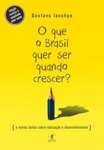 Baixar O que o Brasil quer ser quando crescer? pdf, epub, eBook