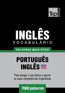 Baixar Vocabulário Português-Inglês americano – 7000 palavras mais úteis pdf, epub, eBook