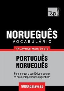 Baixar Vocabulário Português-Norueguês. 9000 palavras mais úteis pdf, epub, eBook