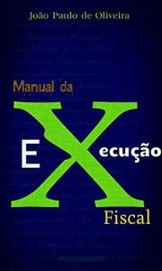 Baixar Manual da Execução Fiscal pdf, epub, eBook