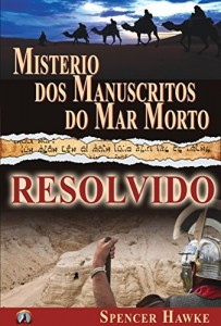Baixar Misterio dos Manuscritos do Mar Morto – Resolvido pdf, epub, eBook