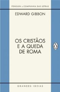 Baixar Os cristãos e a queda de Roma pdf, epub, eBook