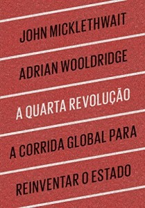 Baixar A quarta revolução – A corrida global para reinventar o Estado pdf, epub, eBook