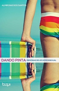 Baixar Dando pinta: memórias de um homossexual pdf, epub, eBook