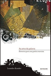 Baixar As artes da palavra: Elementos para uma poética marxista (Coleção Marxismo e Literatura) pdf, epub, eBook