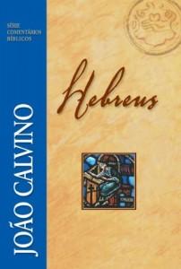 Baixar Hebreus – Série Comentários Bíblicos (Série Comentários Bíblicos João Calvino) pdf, epub, eBook