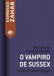Baixar O vampiro de Sussex: Um caso de Sherlock Holmes pdf, epub, eBook