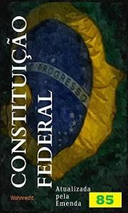 Baixar Constituição Federal: Atualizada pela emenda 85/2015 pdf, epub, eBook