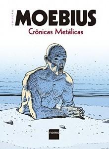 Baixar Crônicas Metálicas pdf, epub, ebook