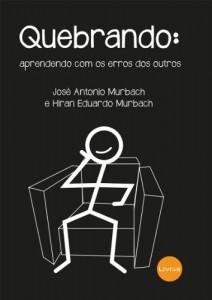 Baixar QUEBRANDO: aprendendo com os erros dos outros pdf, epub, eBook