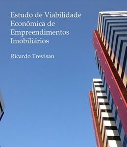 Baixar Estudo de viabilidade econômica de empreendimentos imobiliários pdf, epub, ebook