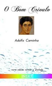 Baixar O Bom Crioulo: edição revista e anotada pdf, epub, ebook