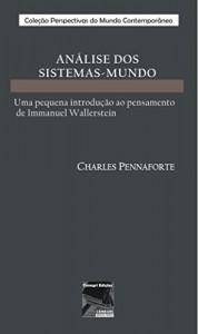 Baixar ANÁLISE DOS  SISTEMAS-MUNDO: Uma pequena introdução ao pensamento  de Immanuel Wallerstein pdf, epub, eBook