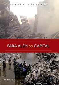 Baixar Para além do capital: Rumo a uma teoria da transição (Coleção Mundo do Trabalho) pdf, epub, eBook