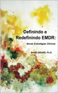 Baixar Definindo e Redefinindo EMDR: Novas Estratégias Clínicas pdf, epub, eBook