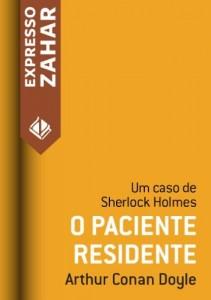 Baixar O paciente residente: Um caso de Sherlock Holmes pdf, epub, eBook