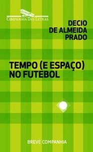 Baixar Tempo (e espaço) no futebol pdf, epub, eBook
