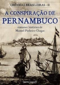 Baixar A conspiração de Pernambuco (romance histórico) pdf, epub, eBook