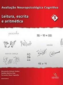 Baixar Avaliação Neuropsicológica Cognitiva: Leitura, escrita e aritmética pdf, epub, eBook