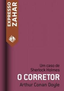 Baixar O corretor: Um caso de Sherlock Holmes pdf, epub, eBook