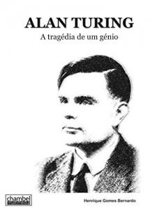 Baixar Alan Turing: A tragédia de um génio pdf, epub, eBook