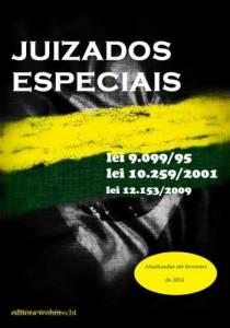 Baixar JUIZADOS ESPECIAIS – 2014: Lei 9.099/95, Lei 10.259/2001 e 12.153/2009 (DIREITO TRANSPARENTE) pdf, epub, eBook