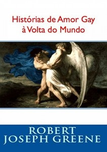 Baixar Histórias de Amor Gay à Volta do Mundo II pdf, epub, ebook