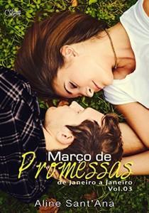 Baixar Março de Promessas: Ryan James & Marjorie Hughes (De Janeiro a Janeiro Livro 3) pdf, epub, eBook