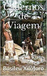 Baixar Cadernos de Viagem: África do Sul (Commentaria Itinerum Livro 2) pdf, epub, eBook