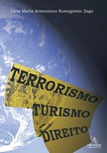 Baixar Terrorismo Turismo Direito pdf, epub, eBook