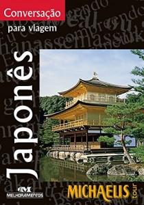 Baixar Conversação Para Viagem – Japonês (Michaelis Tour) pdf, epub, eBook