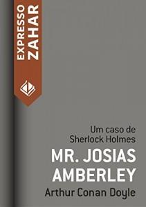 Baixar Mr. Josias Amberley: Um caso de Sherlock Holmes pdf, epub, eBook