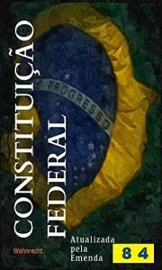 Baixar Constituição Federal: Atualizada até a Emenda Constitucional 84/2014 pdf, epub, eBook